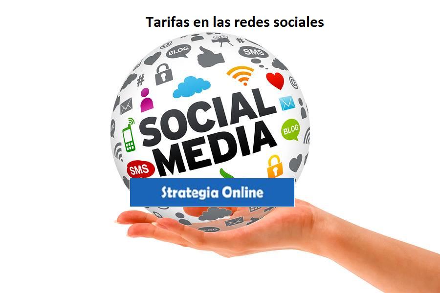 Tarifas en las Redes Sociales.